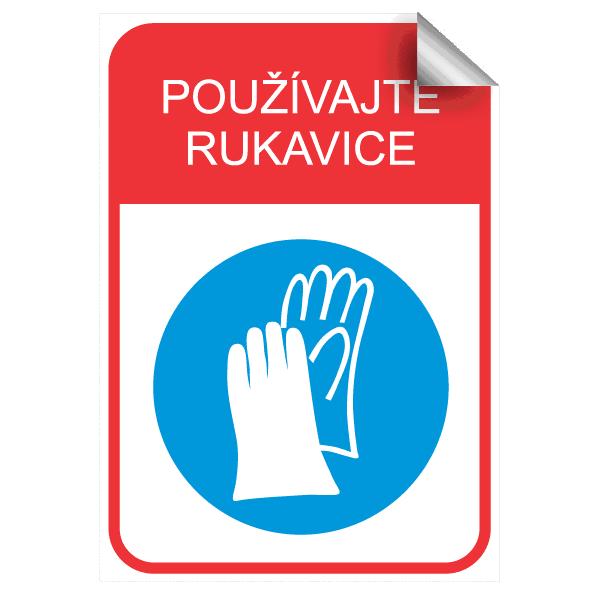 používajte rukavice